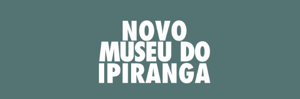 Museu do Ipiranga 2022